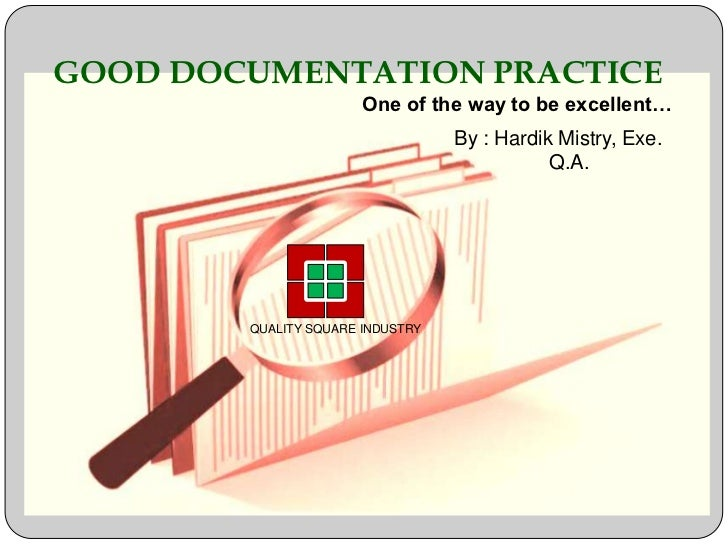 good documentation practices in clinical research
